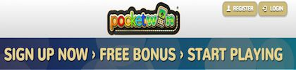 get free PocketWin Bonus - keep what you win